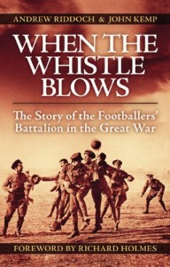 When the Whistle Blows by Andrew Riddoch & John Kemp