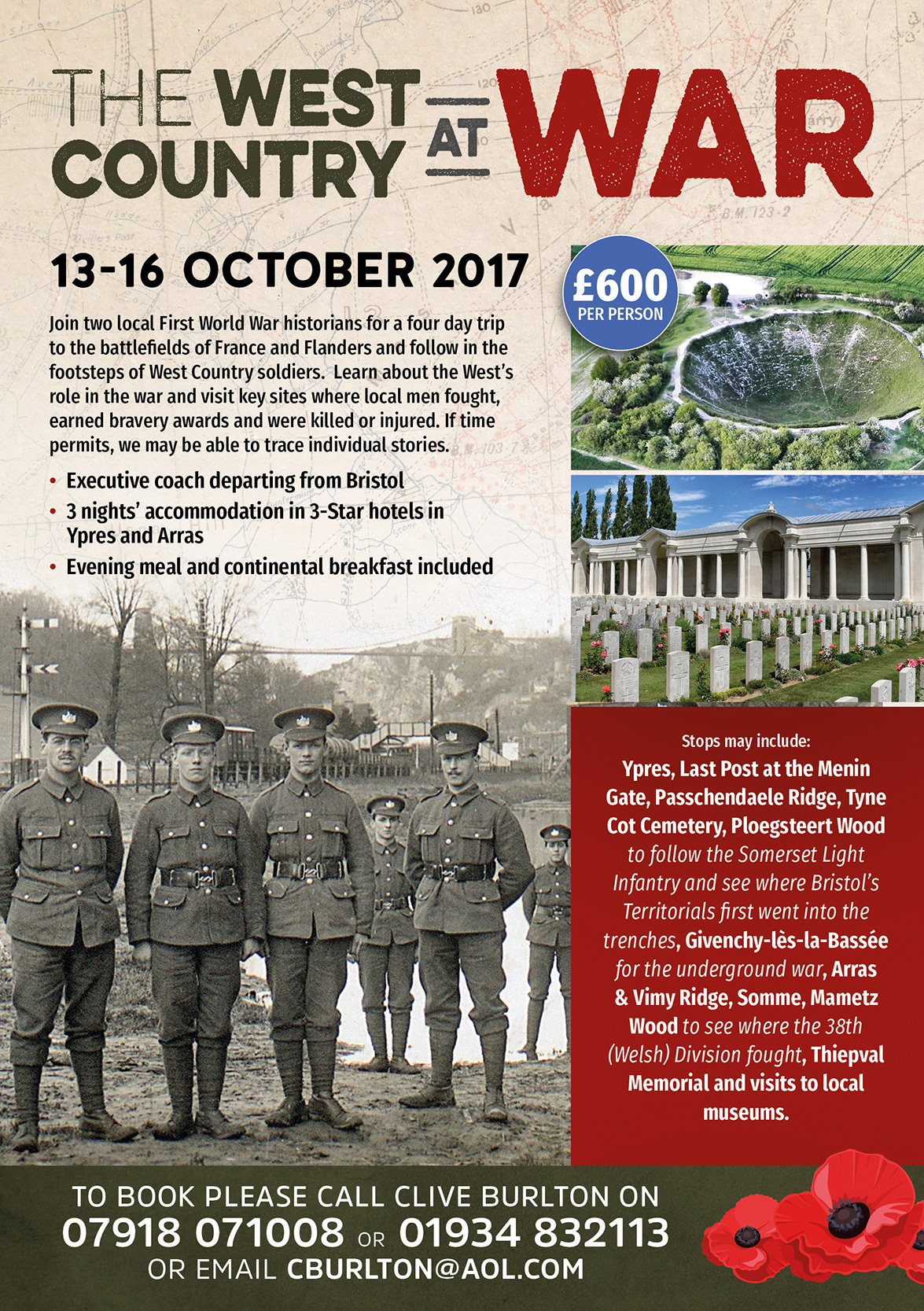 Once again we are travelling with our partners at Bakers Dolphin. The three  night, four day tour will visit key sites where soldiers from the West  Country ...